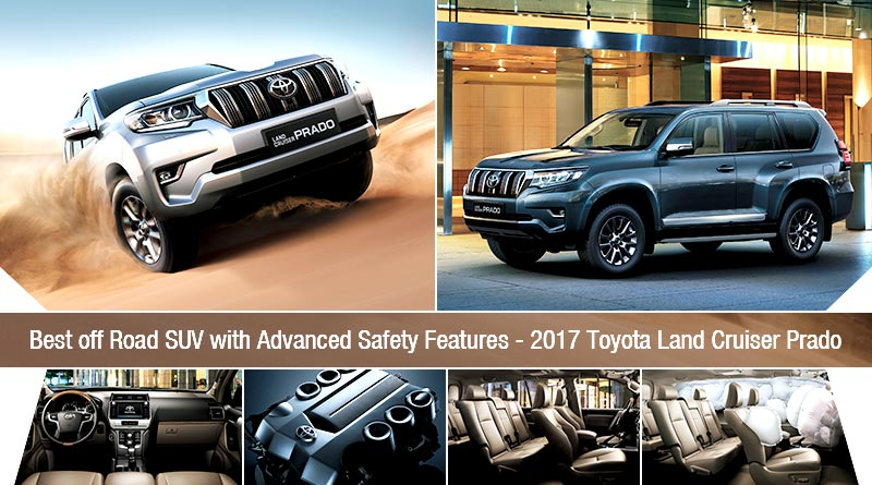 Best off Road SUV with Advanced Safety Features - 2017 Toyota Land Cruiser Prado